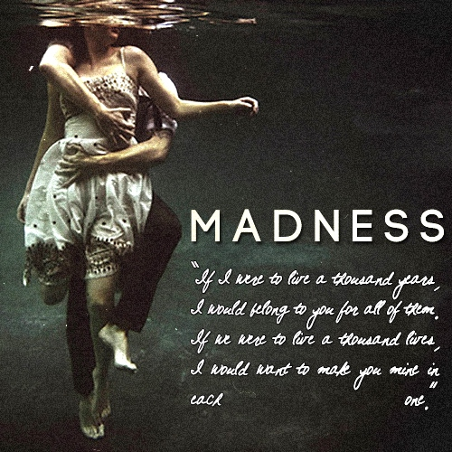 a little bit messy, a little bit ruined || madness