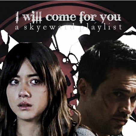 I will come for you
