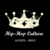 Hip-Hop Culture ♛ April 15