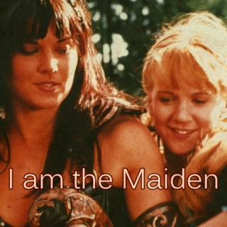 I Am the Maiden