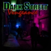 Dark Street Vengeance Chapter 1