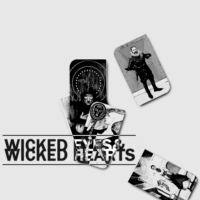 Wicked Eyes & Wicked Hearts