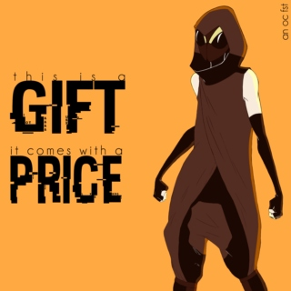this is a gift; it comes with a price