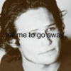 tell me to go away