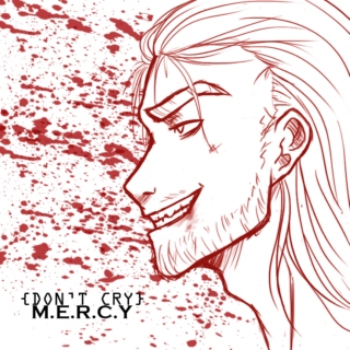 {Don't cry} M.E.R.C.Y