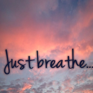 Today Just Breathe...