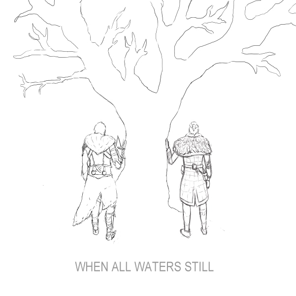 When All Waters Still