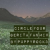 Circle Four Gerita Fan Mix