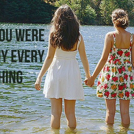 you were my everything