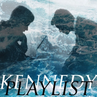 kennedy playlist