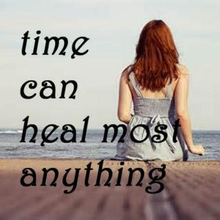 time can heal most anything