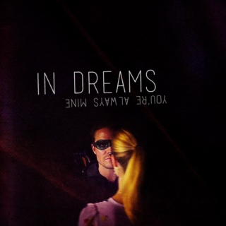 in dreams (you're always mine)