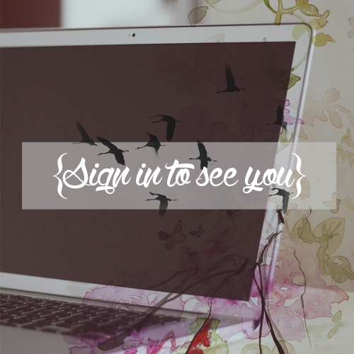 Sign in to See You