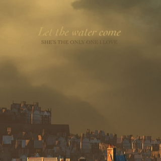Let the water come
