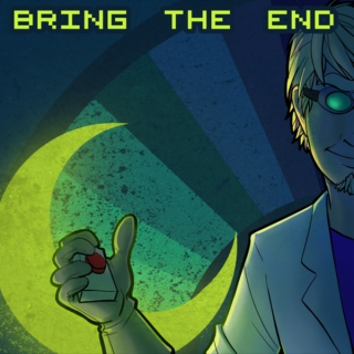 Bring The End