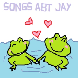 some songs abt jay