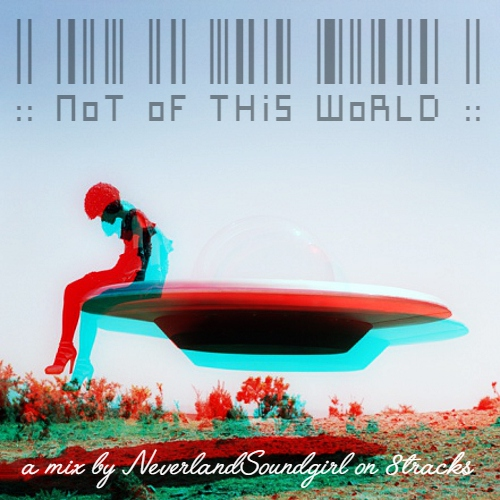 :: NoT oF THiS WoRLD ::