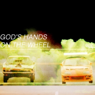god's hands on the wheel
