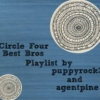 Circle Four Best Bros Playlist