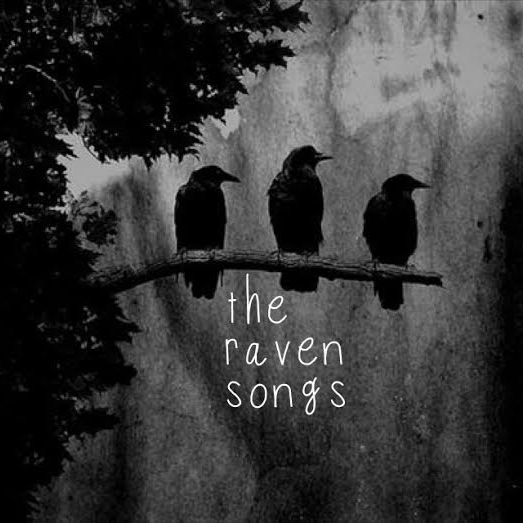 The Raven Songs