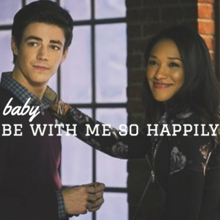 baby be with me so happily