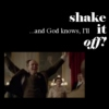...and God knows, I'll shake it off!