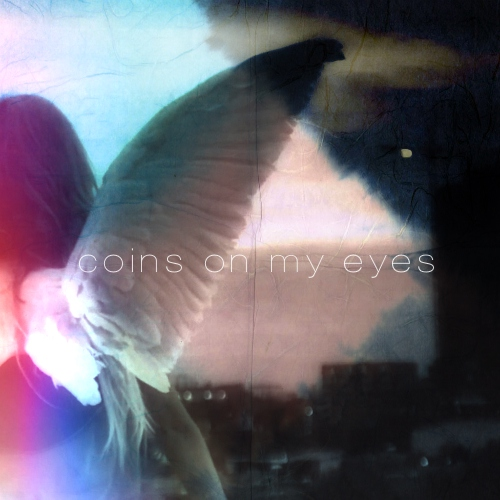 coins on my eyes