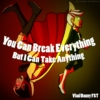 You Can Break Everything (But I can Take Anything) SIDE A: Danny's POV