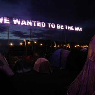 We Wanted To Be The Sky