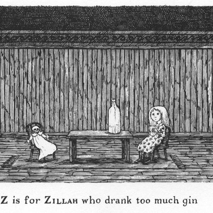 Z is for Zillah who drank too much gin