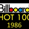 Billboard Hot 100 #1 Singles: 1986