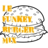 LE FUNKEY BURGER PUNK MIX