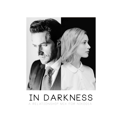 { in darkness }