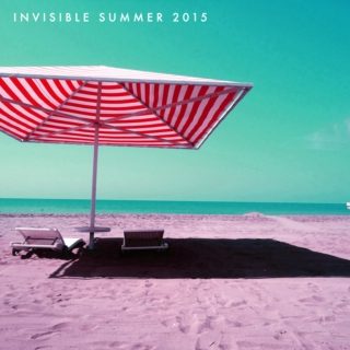Invisible Summer 2015