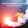 daughter of a wolf