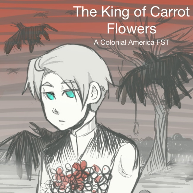 The King of Carrot Flowers | A Colonial America FST