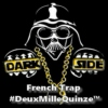 † French Trap│DeuxMilleQuinze™