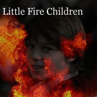 Little Fire Children