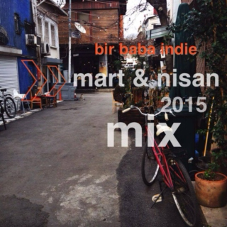 Bir Baba Indie Mix | March - April 2015