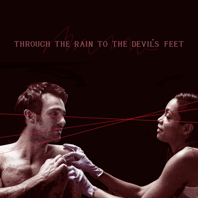 through the rain to the devil's feet