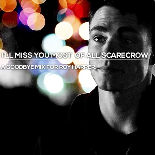 8tracks Radio Ill Miss You Most Of All Scarecrow 12 Songs