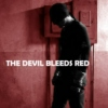 THE DEVIL BLEEDS RED