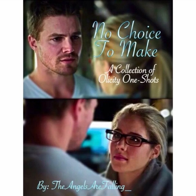 No Choice to Make (An Olicity Fanmix)