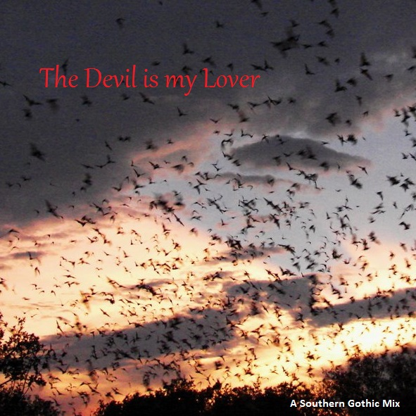 The Devil is my lover