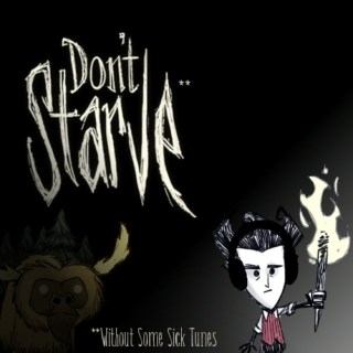 Don't Starve**