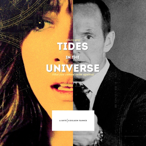 tides in the universe (skye/coulson)