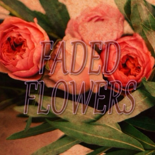 Faded flowers