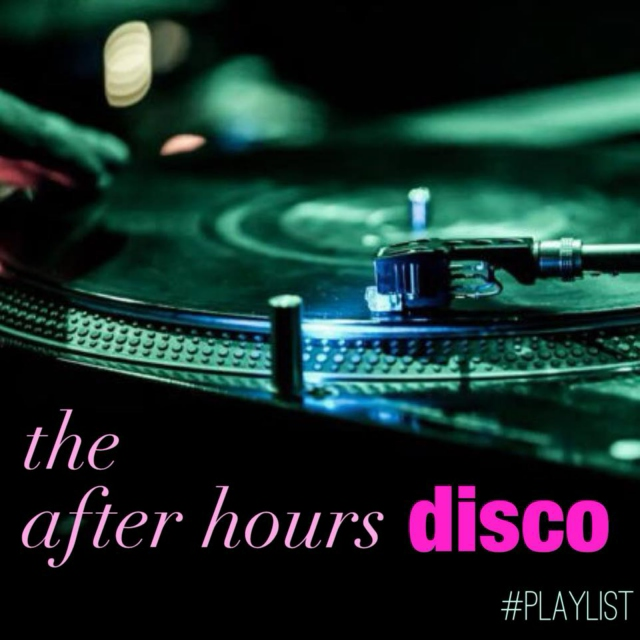 The After Hours (Nu) Disco