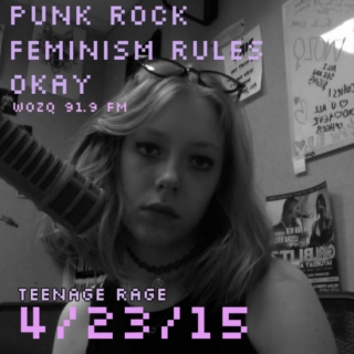 punk rock feminism rules okay - teenage rage - 4/23/15