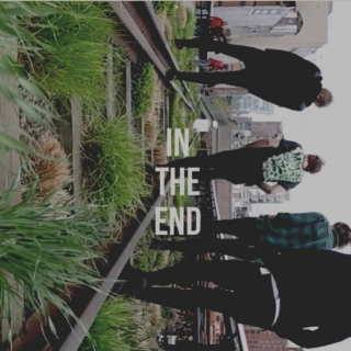 ☣In the End☣